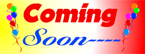 "High Quality DIGITALLY PRINTED ""Coming Soon"" Banner"